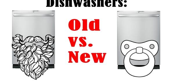 Dishwashers: Old vs. New