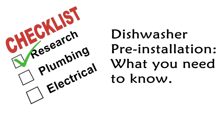Dishwasher Pre-installation: What you need to know